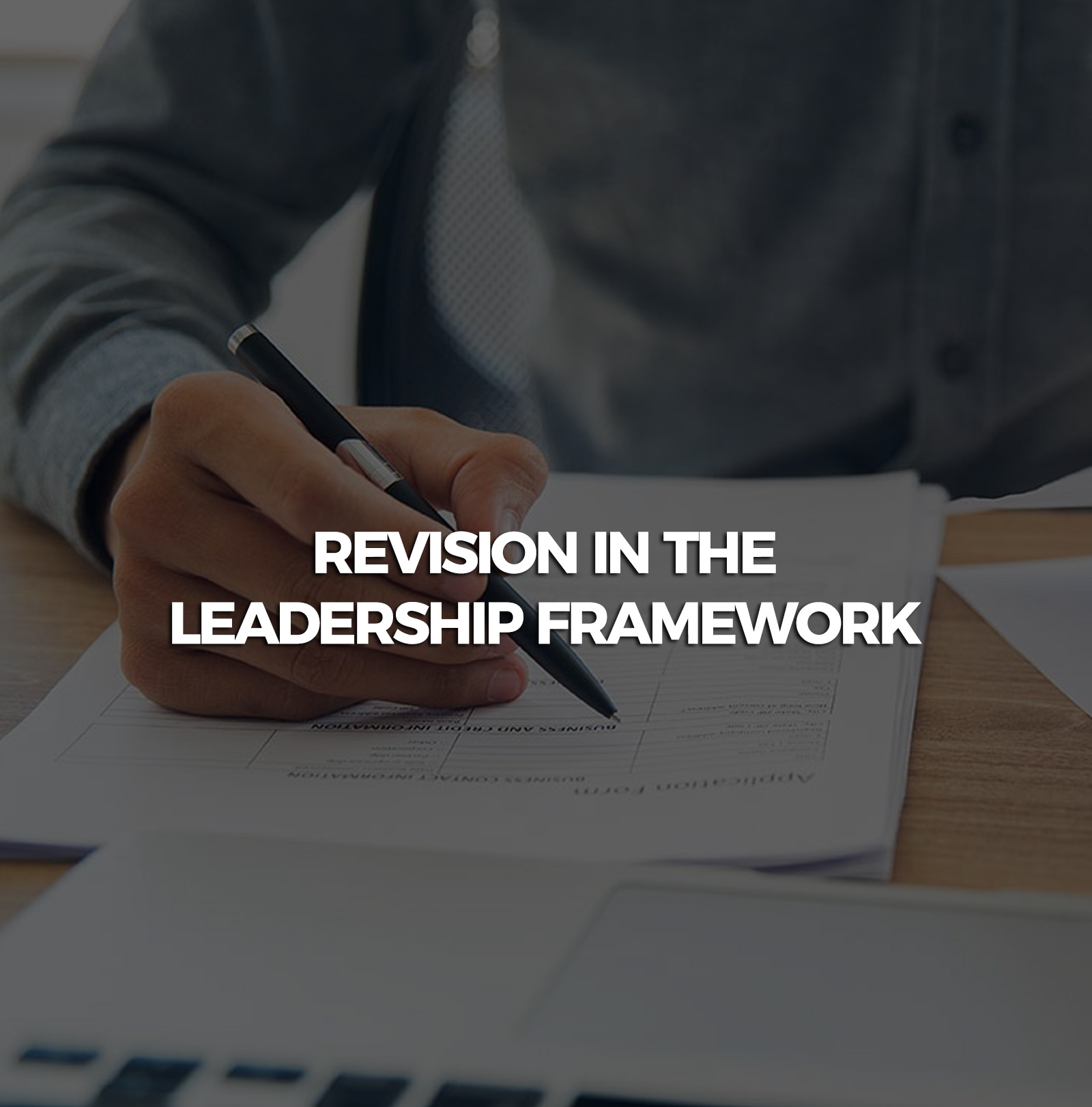Revision-in-the-leadership-framework
